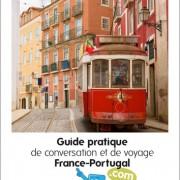 Guide pratique de conversation et de voyage France-Portugal
