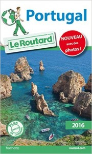 Guide du Routard Portugal 2016
