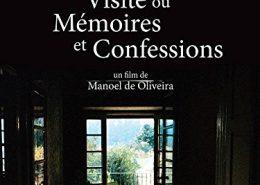 Visite ou mémoire et confessions, de Manoel De Oliveira