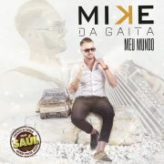 Mike Da Gaita, nouvel album MEU MUNDO