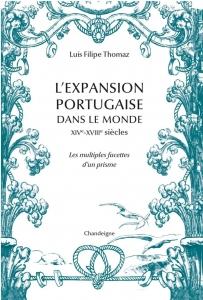 L'expansion maritime portugaise dans le monde, de Luis Filipe Tomas
