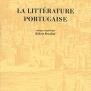 LA LITTERATURE PORTUGAISE de Georges Le Gentil