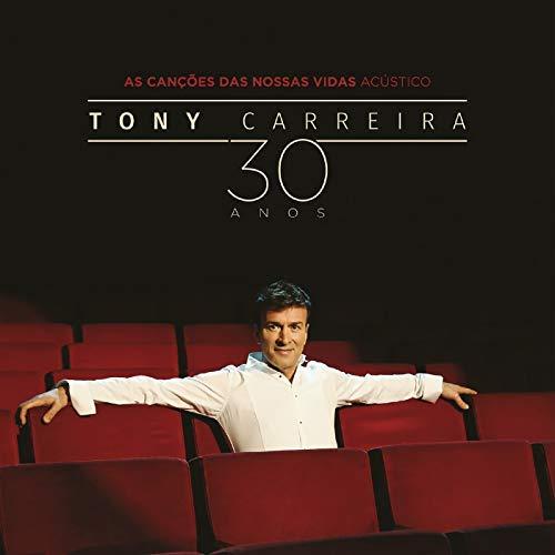 Tony Carreira, As Canções das Nossas Vidas