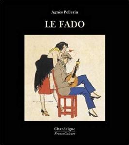 LE FADO de Agnès Pellerin