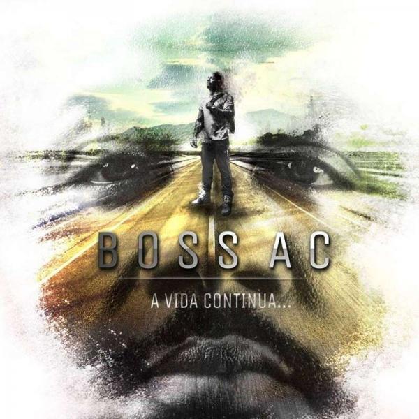 BOSS AC, nouvel album A VIDA CONTINUA…
