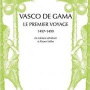 Vasco de Gama. Le premier voyage (1497-1499)