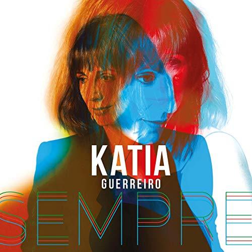 Katia GUERREIRO, Nouvel album SEMPRE