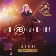 Rui Bandeira, nouvel album 20 Anos de Canções