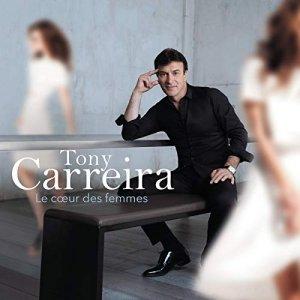 Tony Carreira, album LE COEUR DES FEMMES