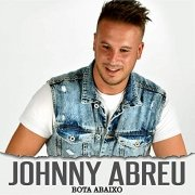 Johnny Abreu, single : Bota abaixo
