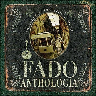 FADO ANTHOLOGIA
